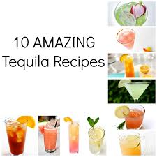 10 amazing tequila cocktails i love tequila so i will be trying