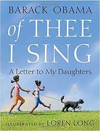 of thee i sing a letter to my daughters barack obama loren long