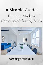 simple tips design a modern conference meeting room u2014 magic panels