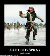 Axe Body Spray Meme - axe body spray