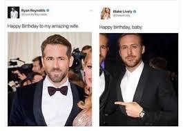 Happy Birthday Ryan Gosling Meme - ryan reynolds is married to himself funny memes daily lol pics