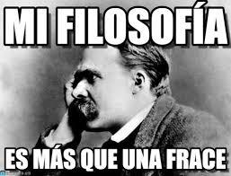 Nietzsche Meme - mi filosof祗a nietzsche meme en memegen