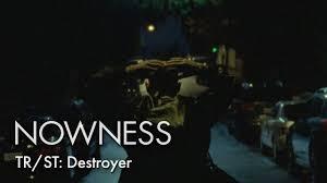 Tr by Tr St Destroyer Directed By Justin Tyler Close U0026 Ryan Heffington
