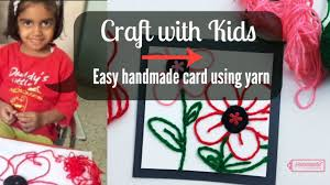 craft with kids easy handmade card using yarn youtube