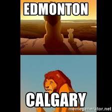 Edmonton Memes - edmonton calgary lion king shadowy place meme generator