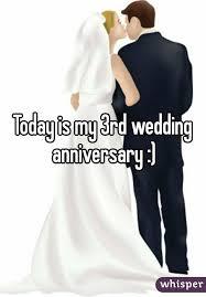 3rd wedding anniversary is my 3rd wedding anniversary