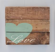 wood plank love sign home decor sign custom rustic wood