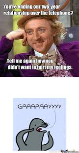 Funny Willy Wonka Memes - rmx poor willy wonka by josephmcelrath meme center