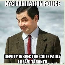 Meme Nyc - nyc sanitation police deputy inspector chief pauly bean taranto