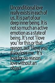 Love Best Quotes by Best 25 Unconditional Love Ideas On Pinterest Unconditional