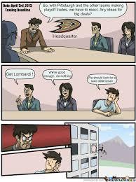 Anaheim Ducks Memes - anaheim ducks trading bullshit by sashlyrics meme center