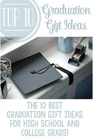 top 10 graduation gift ideas a helicopter mom