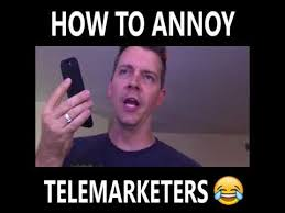 Telemarketer Meme - how to piss off a telemarketer works youtube