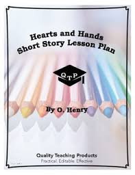 hearts and hands lesson pack theme worksheets answer key o henry