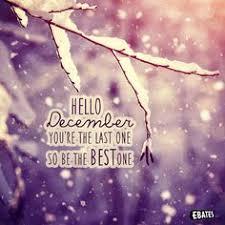 hello december make my wishes come true month december december