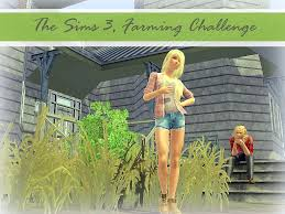 let u0027s play the sims 3 farming challenge episode 1 meet summer