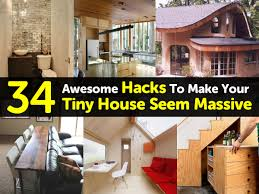 Houzz Tiny Houses by 34 Awesome Hacks To Make Your Tiny House Seem Massive