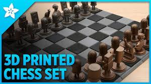 adafruit 3d printed metal chess set youtube