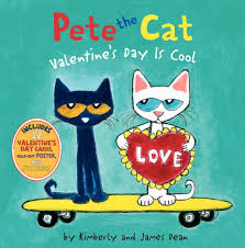 Pete The Cat Classroom Decorations Valentine U0027s Day Is Cool Pete The Cat Series By James Dean