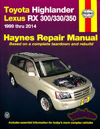 lexus rx300 navigation shop manual lexus rx service repair haynes book rx300 rx330 rx350