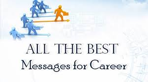 all the best messages for career