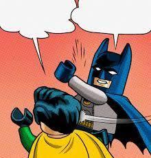 Meme Generator Batman Slap - lego batman slapping robin blank template imgflip