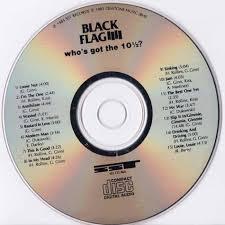 Black Flag Wasted Black Flag Who U0027s Got The 10 1 2 Sst Sst Cd 060