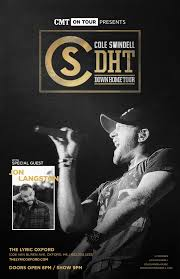 the lyric oxford cole swindell presented by green machine