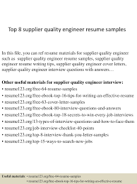 resume format for quality engineer top8supplierqualityengineerresumesamples 150410084248 conversion gate01 thumbnail 4 jpg cb 1428673415