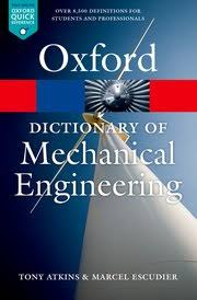 design engineer oxford a dictionary of mechanical engineering tony atkins marcel