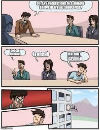 Meme Browser - boardroom meeting suggestion meme imgflip