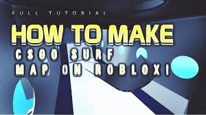 Roblox Maps How To Make Surf Maps On Roblox Youtube