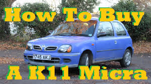 nissan micra maintenance cost buying a nissan micra k11 advice youtube