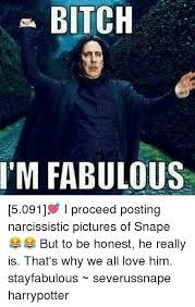 a bitch i m fabulous 5091 i proceed posting narcissistic