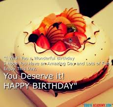 Wishing You A Happy Birthday Quotes 101 Latest Birthday Wishes And Quotes For A Friends And Lover