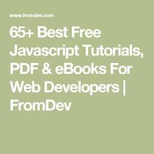 javascript tutorial pdf 65 best free javascript tutorials pdf ebooks for web developers