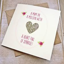 mum in a million u0027 glitter heart mother u0027s day card by be good