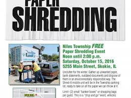 where to shred papers for free free paper shredding event at niles township october 15th skokie