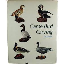 old game bird carving book bruce burk hardbound edition