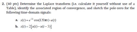 laplace transform table calculator solved 2 40 pts determine the laplace transform i e