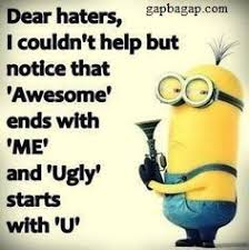 Minion Meme Images - funny minion meme about haters minion quotes