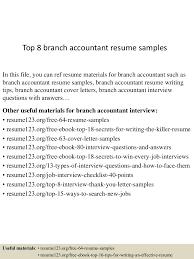 Best Accounting Resume Examples by Top8branchaccountantresumesamples 150527135233 Lva1 App6892 Thumbnail 4 Jpg Cb U003d1432734795