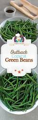 Is Outback Steakhouse Open On Thanksgiving Outback Steakhouse Steamed Green Beans Recipe Steamed Green