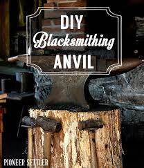 Backyard Blacksmithing Diy Blacksmithing Anvil