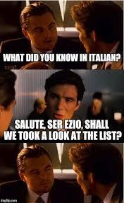 Ezio Memes - ser ezio imgflip