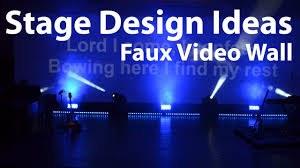 Church Lighting Design Ideas Church Stage Design Ideas Faux Video Wall Youtube