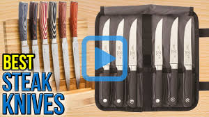 top 10 steak knives of 2017 video review