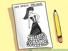 You Are My Designs How To Become A Fashion Designer When You Are A 9 Steps
