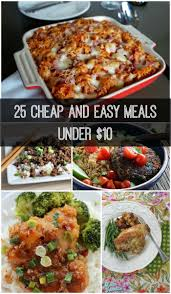 25 cheap and easy meals 10 via growingupgabel pinteres