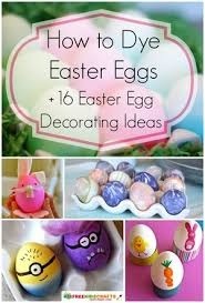 Easter Egg Decorating Contest Rules by How To Dye Easter Eggs 16 Easter Egg Decorating Ideas